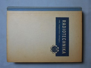 náhled knihy - Radiotechnika : vyšší kurs radiových přijimačů pro opraváře i amatéry