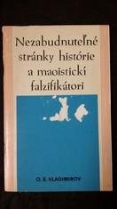 náhled knihy - Nezabudnuteľné stránky histórie a maoistickí falzifikátori