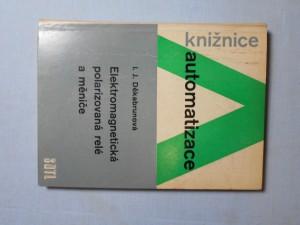 náhled knihy - Elektromagnetická polarizovaná relé a měniče : určeno inž. a techn. prac. v automatizaci a pro potř. odb. škol