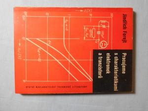 náhled knihy - Pracujeme s charakteristikami elektronek a tranzistorů : určeno stř. techn. pracovníkům v slaboproudé elektrotechnice