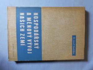 náhled knihy - Hospodářský a měnový vývoj našich zemí : přehledná studie