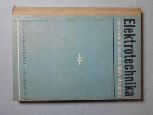 náhled knihy - Elektrotechnika : učebný text pre večerné priemyselné školy strojnícke