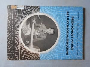 náhled knihy - Bezpečnost práce při rychlosoustružení : Poznatky o utváření a zachycování třísky při rychlosoustružení : Určeno ... bezpečnostním technikům ... mistrům a technikům