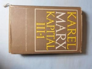 náhled knihy - Kapitál : kritika politické ekonomie. Díl třetí, kniha třetí, Celkový proces kapitalistické výroby