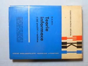 náhled knihy - Teorie informace a její použití v technice : Určeno pro techniky zabývající se přenosem informace ve sdělovací technice