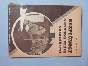 náhled knihy - Bezpečnost a hygiena práce v průmyslu sklářském a keramickém : příručka pro komise ochrany a bezpečnosti práce