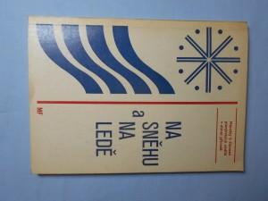 náhled knihy - Na sněhu a na ledě : náměty k činnosti pionýrských oddílů v zimní přírodě