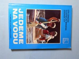 náhled knihy - Jedeme na vodu : kilometráž Vltavy, Lužnice a Otavy