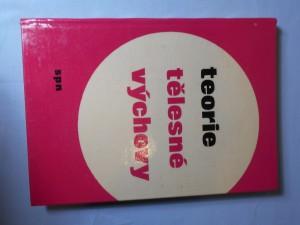 náhled knihy - Teorie tělesné výchovy : učebnice pro vysoké školy