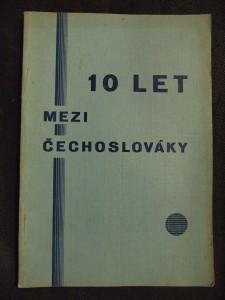 náhled knihy - Deset let mezi Čechoslováky 1921-1931