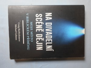náhled knihy - Na divadelní scéně dějin : moje místo v biblickém příběhu