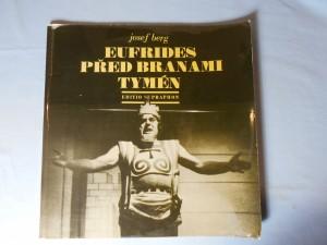 náhled knihy - Eufrides před branami Tymén : Opera o 3 dějstvích na vlastní text