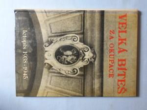 náhled knihy - Velká Bíteš za okupace, letopis 1938-1945