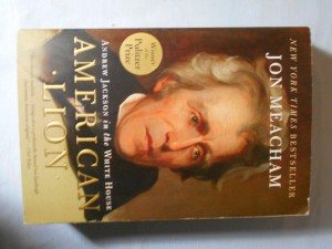 náhled knihy - American lion: Andrew Jackson in the White house