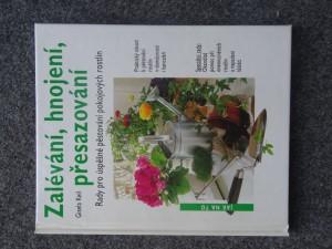 náhled knihy - Zalévání, hnojení, přesazování : rady pro úspěšné pěstování pokojových rostlin