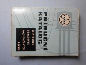 náhled knihy - Příruční katalog elektronek, obrazovek, polovodičových prvků 1969/70