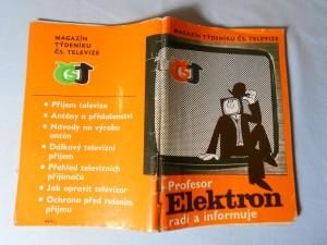 náhled knihy - Profesor elektron radí a informuje : Magazín týdeníku čs. televize