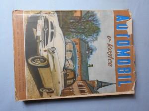 náhled knihy - Automobil v kostce : určeno pro školení motoristů, pro odb. školy i samouky