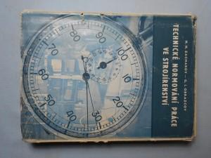 náhled knihy - Technické normování práce ve strojírenství : [Určeno] ved. prac., postupářům a úkolářům