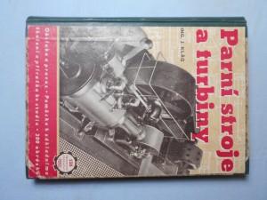 náhled knihy - Parní stroje a turbiny - obsluha a provoz : Pomůcka k zákl. školení a příručka ke studiu