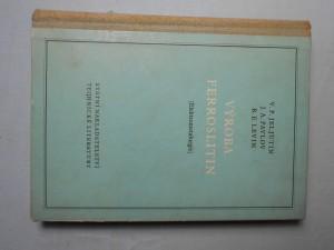 náhled knihy - Výroba ferroslitin : elektrometalurgie. Část 2