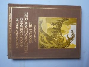 náhled knihy - Die praxis der angewandten dendrologie in park und garten