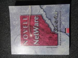náhled knihy - Novell NetWare 3.x a 4.x : [kompletní průvodce]