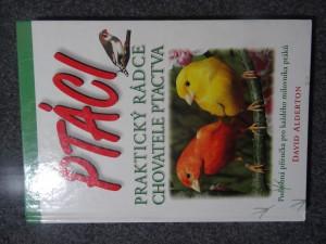 náhled knihy - Ptáci : praktický rádce chovatele ptactva