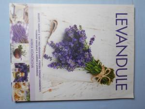 náhled knihy - Levandule : recepty, návody a tipy pro pěstování, výrobu domácí kosmetiky, tvoření dekorací a vaření s levandulí
