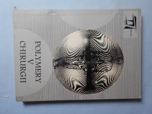 náhled knihy - Polymery v chirurgii : Olomouc, 17.-19. května 197