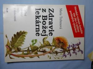 náhled knihy - Liečebné úspechy Marie Trebenovej : Listy a správy o liečebných úspechoch podľa bylinkárskej knižky Zdravie z Božej lekárne