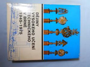 náhled knihy - Dějiny Vysokého učení technického v Brně. 2. [díl], 1945-1975