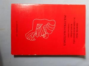 náhled knihy - Zborník prác 36. chirurgického dňa Kostlivého : Ústredná téma: Polytraumatizmus