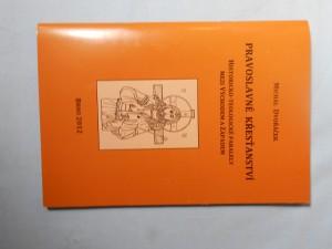 náhled knihy - Pravoslavné křesťanství: Historicko-teologické paralely mezi Východem a Západem
