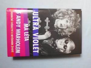 náhled knihy - Má léta s Andy Warholem : jedinečné svědectví o nevšedním životě