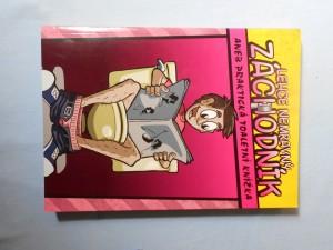 náhled knihy - Lehce nemravný záchodník, aneb, Praktická toaletní knížka