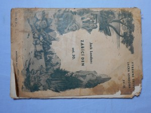 náhled knihy - Zářící den : Vybrané spisy Jacka Londona sv. III. seš. 30.