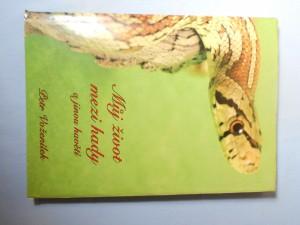 náhled knihy - Můj život mezi hady a jinou havětí