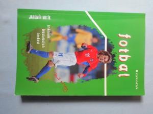 náhled knihy - Fotbal : trénink budoucích hvězd