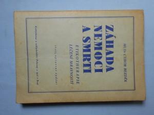 náhled knihy - Záhada nemoci a smrti : etikotherapie : (léčení mravností)