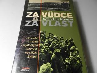 náhled knihy - Za Vůdce a za vlast : SS vraždí a mrzačí v zajateckých táborech ve válčící Británii