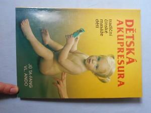 náhled knihy - Dětská akupresura : tradiční čínské masáže dětí