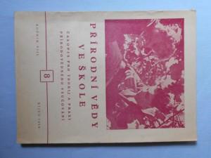 náhled knihy - Přírodní vědy ve škole : Časopis pro teorii a praxi přírodovědného vyučování, ročník VIII. říjen