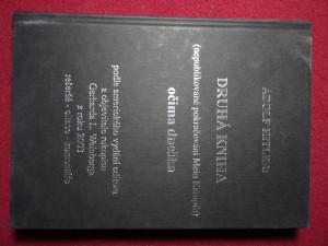 náhled knihy - Adolf Hitler: Druhá kniha : (nepublikované pokračování Mein Kampfu) : očima dneška : podle amerického vydání editora a objevitele rukopisu Gerharda L. Weinberga z roku 2003 : rešeršé [sic], citace, komentáře