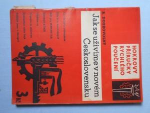 náhled knihy - Hokrovy příručky rychlého poučení svazek 1. Jak se uživíme v novém Československu