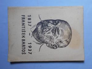 náhled knihy - František Bartoš 1837 - 1937