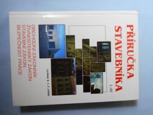náhled knihy - Příručka stavebníka, Díl 1., Obchodní zákonník, živnostenský zákon, stavební zákon, bezpečnost práce