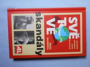 náhled knihy - Světové skandály : [největší skandály světa 20. století]