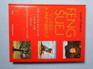 náhled knihy - Feng šuej v lásce a partnerství : jak nalézt partnera svých snů, oživit a harmonizovat vztahy