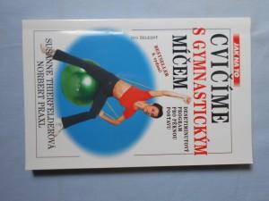 náhled knihy - Cvičíme s gymnastickým míčem : Destiminutový program pro pěknou postavu